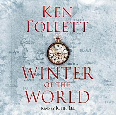 Winter of the World - Follett, Ken, and Lee, John (Read by)