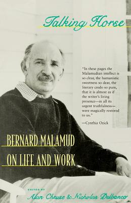 Talking Horse: Bernard Malamud on Life and Work - Malamud, Bernard, Professor, and Delbanco, Nicholas (Editor), and Cheuse, Alan, Professor (Editor)