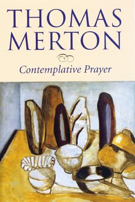 Contemplative Prayer - Merton, Thomas