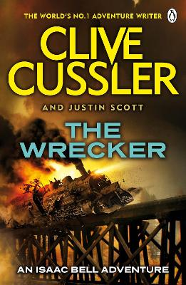 The Wrecker - Cussler, Clive, and Scott, Justin