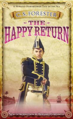 The Happy Return - Forester, C. S.