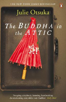 The Buddha in the Attic - Otsuka, Julie