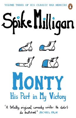 Monty: His Part in My Victory - Milligan, Spike