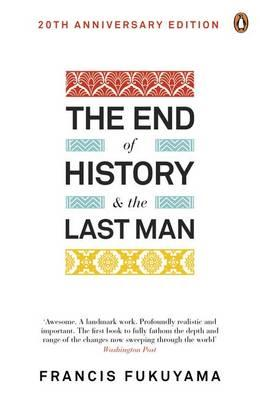 The End of History and the Last Man - Fukuyama, Francis