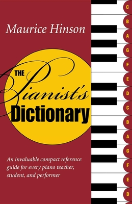 The Pianist's Dictionary - Hinson, Maurice