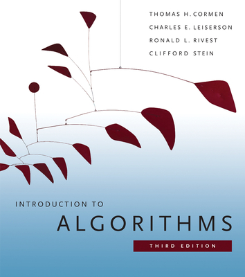 Introduction to Algorithms - Cormen, Thomas H, and Leiserson, Charles E, and Rivest, Ronald L