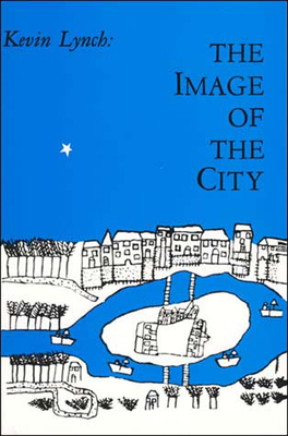The Image of the City - Lynch, Kevin