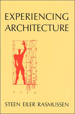 Experiencing Architecture, 2nd Edition - Rasmussen, Steen Eiler