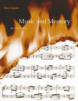 Music and Memory: An Introduction - Snyder, Bob, and Snyder, Robert