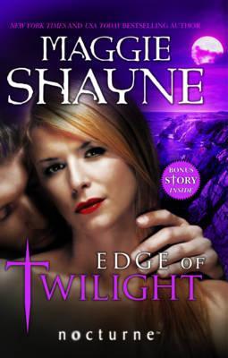 Edge of Twilight - Shayne, Maggie