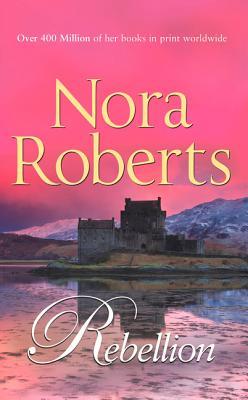 Rebellion - Roberts, Nora
