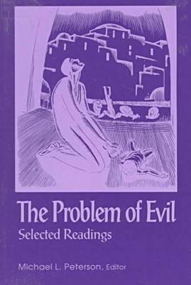 Problem of Evil: Philosophy - Peterson, Michael L (Editor)