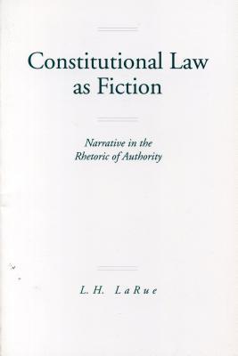 Constitutional Law Fiction-Ppr-Pod - Larue, Lewis H