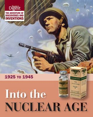 Into the Nuclear Age: 1925 to 1945 - Reader's Digest