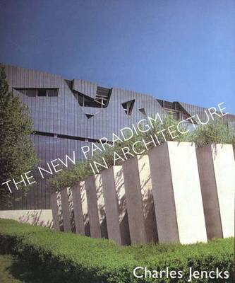 The New Paradigm in Architecture: The Language of Post-Modernism -