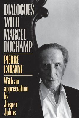 Dialogues with Marcel Duchamp - Cabanne, Pierre