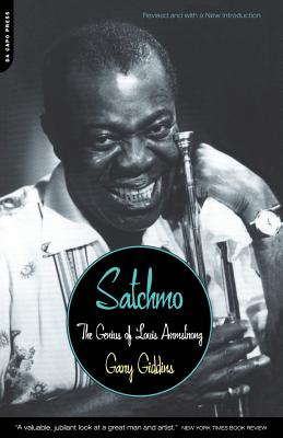 Satchmo: The Genius of Louis Armstrong - Giddins, Gary