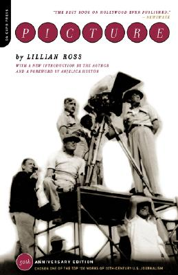 Picture - Ross, Lillian (Introduction by), and Huston, Anjelica (Foreword by)