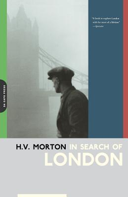 In Search of London - Morton, H V