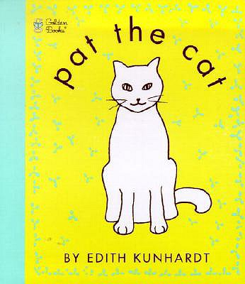 Pat the Cat - Kunhardt, Edith