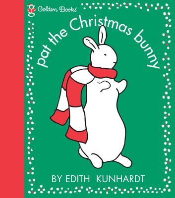 Pat the Christmas Bunny - Kunhardt, Edith