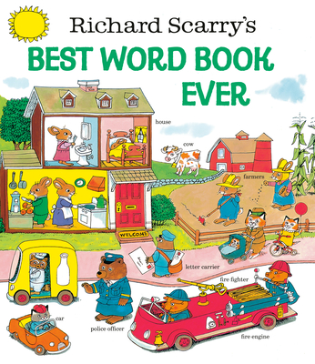 Richard Scarry's Best Word Book Ever -