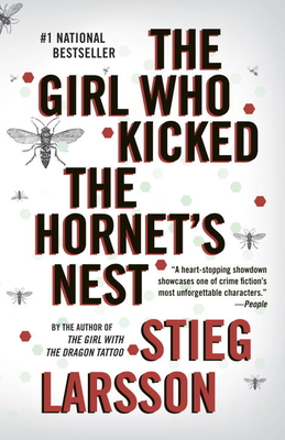 The Girl Who Kicked the Hornet's Nest - Larsson, Stieg, and Keeland, Reg (Translated by)