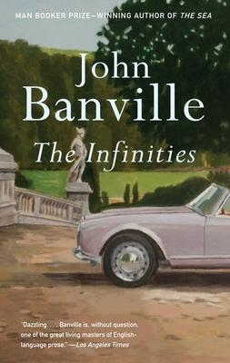 The Infinities - Banville, John