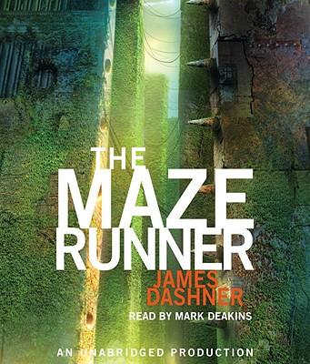 The Maze Runner - Dashner, James, and Deakins, Mark (Read by)