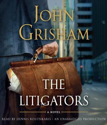 The Litigators - Grisham, John, and Boutsikaris, Dennis (Read by)