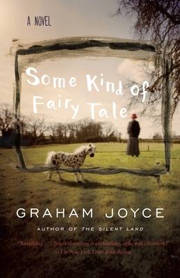 Some Kind of Fairy Tale - Joyce, Graham