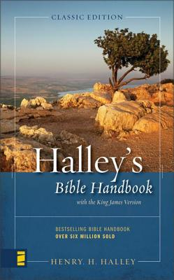 Halley's Bible Handbook - Halley, Henry H, Dr. (Foreword by)
