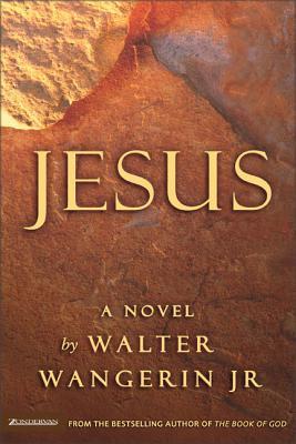 Jesus - Wangerin, Walter, Jr.