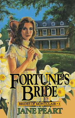 Fortune's Bride - Peart, Jane, Ms.