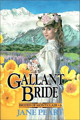 Gallant Bride - Peart, Jane, Ms.