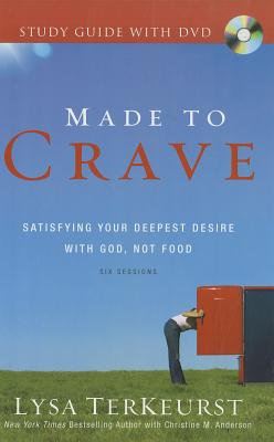 Made to Crave Study Guide with DVD: Satisfying Your Deepest Desire with God, Not Food - TerKeurst, Lysa