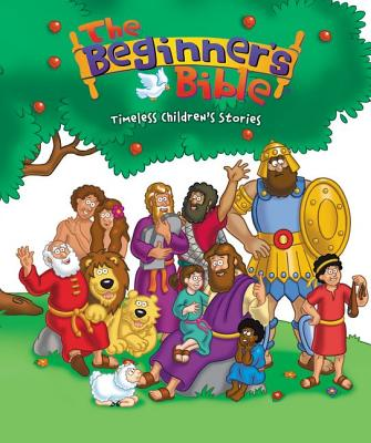 The Beginner's Bible: Timeless Bible Stories - Pulley, Kelly (Illustrator)