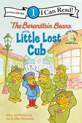 The Berenstain Bears and the Little Lost Cub - Berenstain, Jan, and Berenstain, Mike
