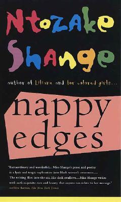 Nappy Edges - Shange, Ntozake
