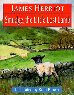 Smudge, the Little Lost Lamb - Herriot, James, and Brown, Ruth (Illustrator)