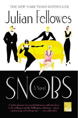 Snobs - Fellowes, Julian