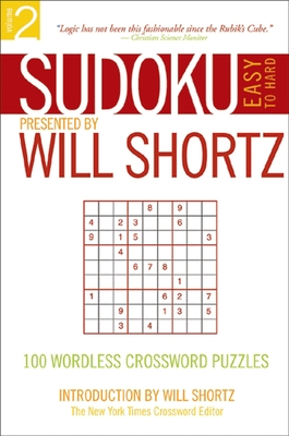 Sudoku Easy to Hard: 100 Wordless Crossword Puzzles - Shortz, Will (Editor)