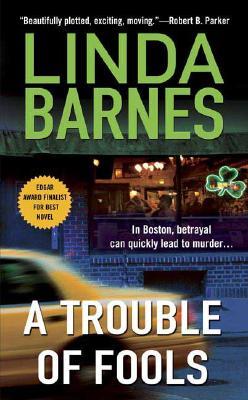 A Trouble of Fools - Barnes, Linda