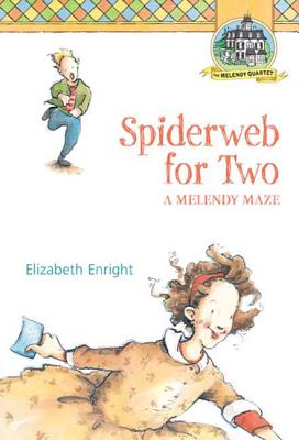 Spiderweb for Two: A Melendy Maze -
