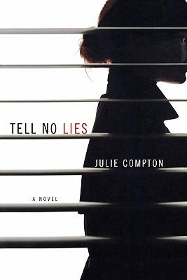 Tell No Lies - Compton, Julie