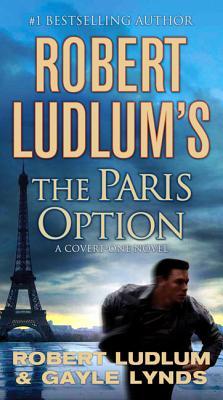 The Paris Option - Ludlum, Robert, and Lynds, Gayle