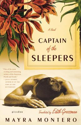 Captain of the Sleepers - Montero, Mayra, and Grossman, Edith, Ms. (Translated by)