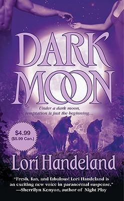 Dark Moon - Handeland, Lori