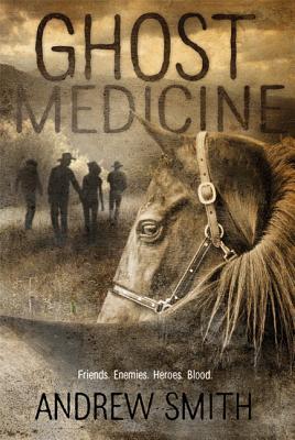 Ghost Medicine - Smith, Andrew