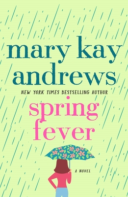 Spring Fever - Andrews, Mary Kay